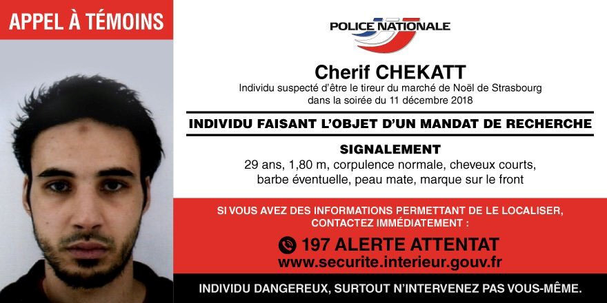 Police posted this appeal for sightings of  Strasbourg-born Cherif Chekatt. Image: French Police...