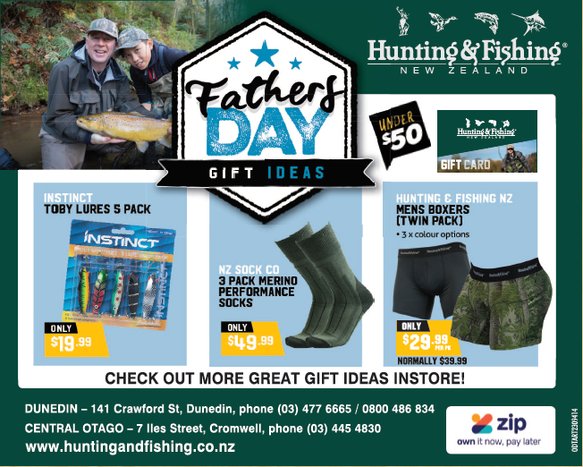 Father S Day Gift Ideas At Hunting And Fishing Otago Daily Times Online News