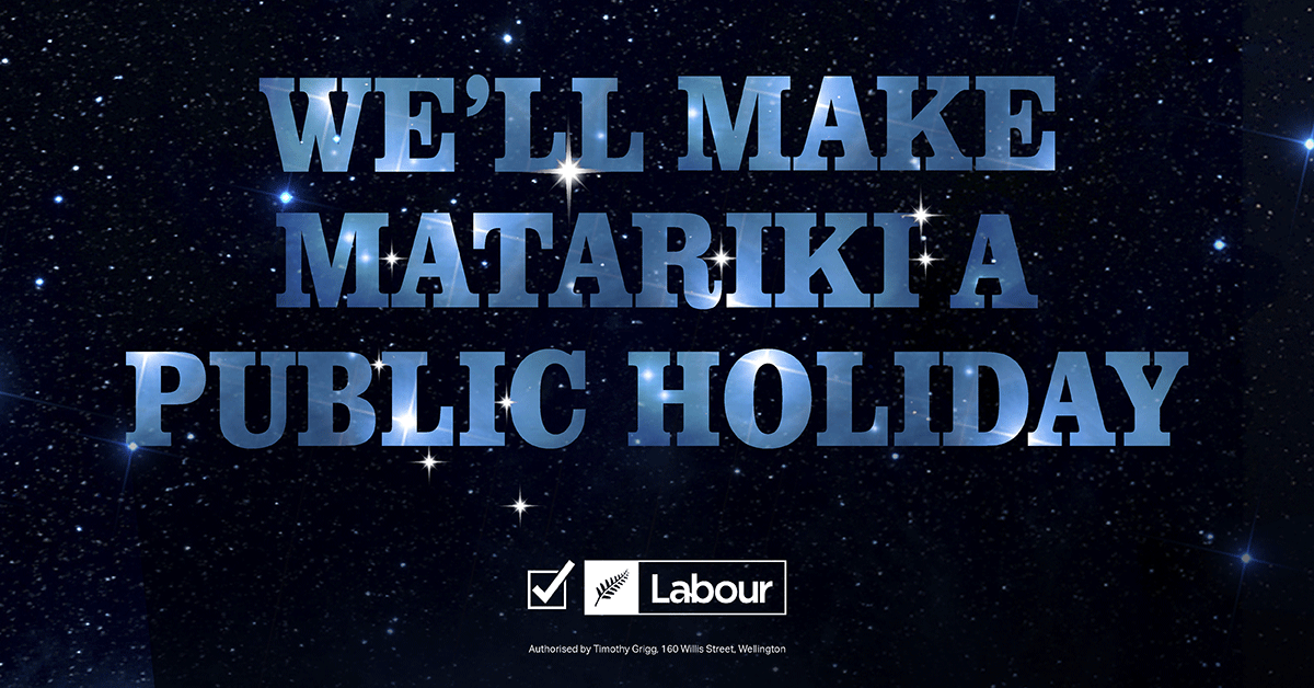 If re-elected in October, Labour has promised to make Matariki New Zealand's 12th public holiday,...
