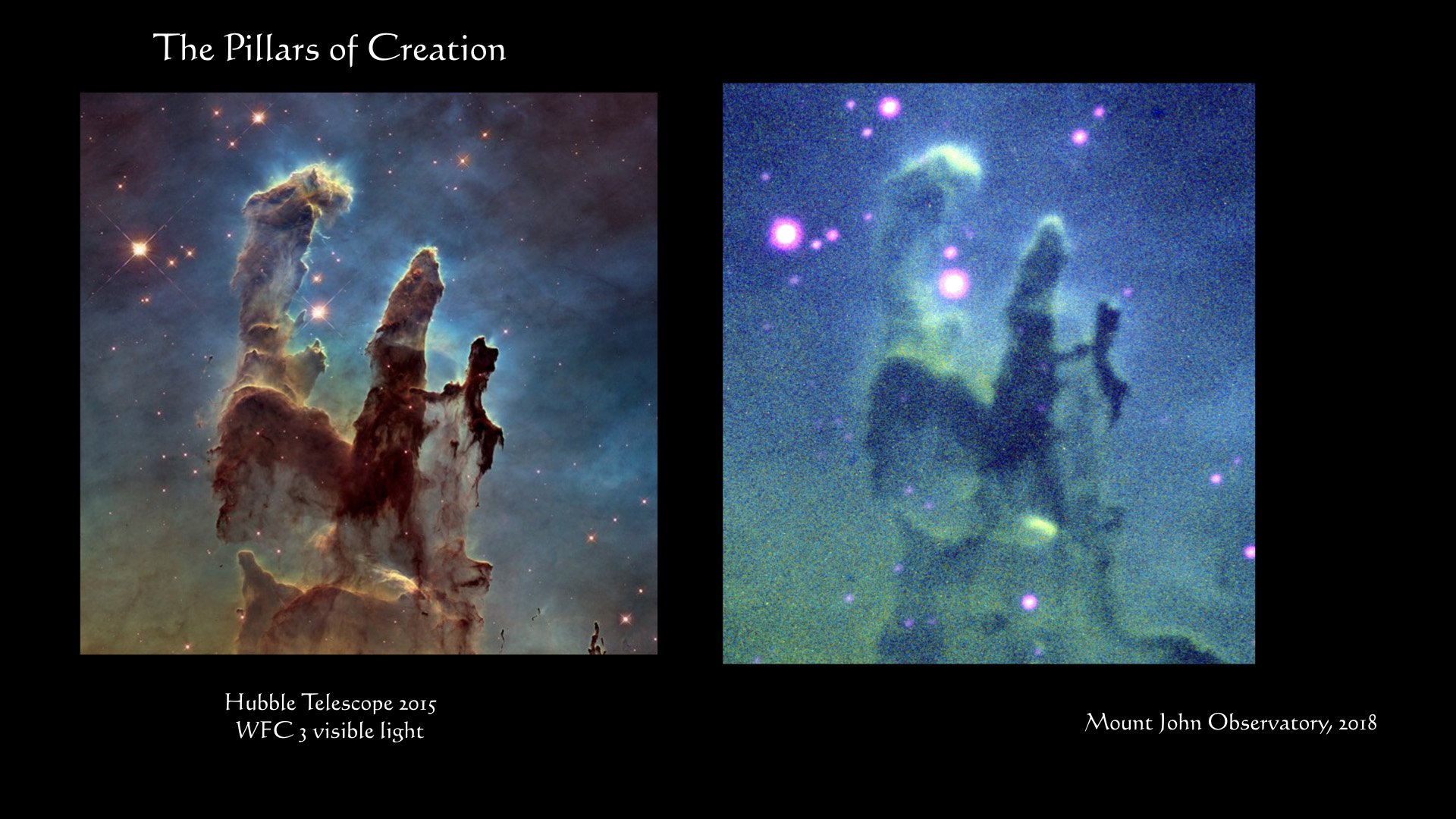 The Pillars of Creation taken by Ian Griffin at Mt John Observatory (right) and the Hubble...