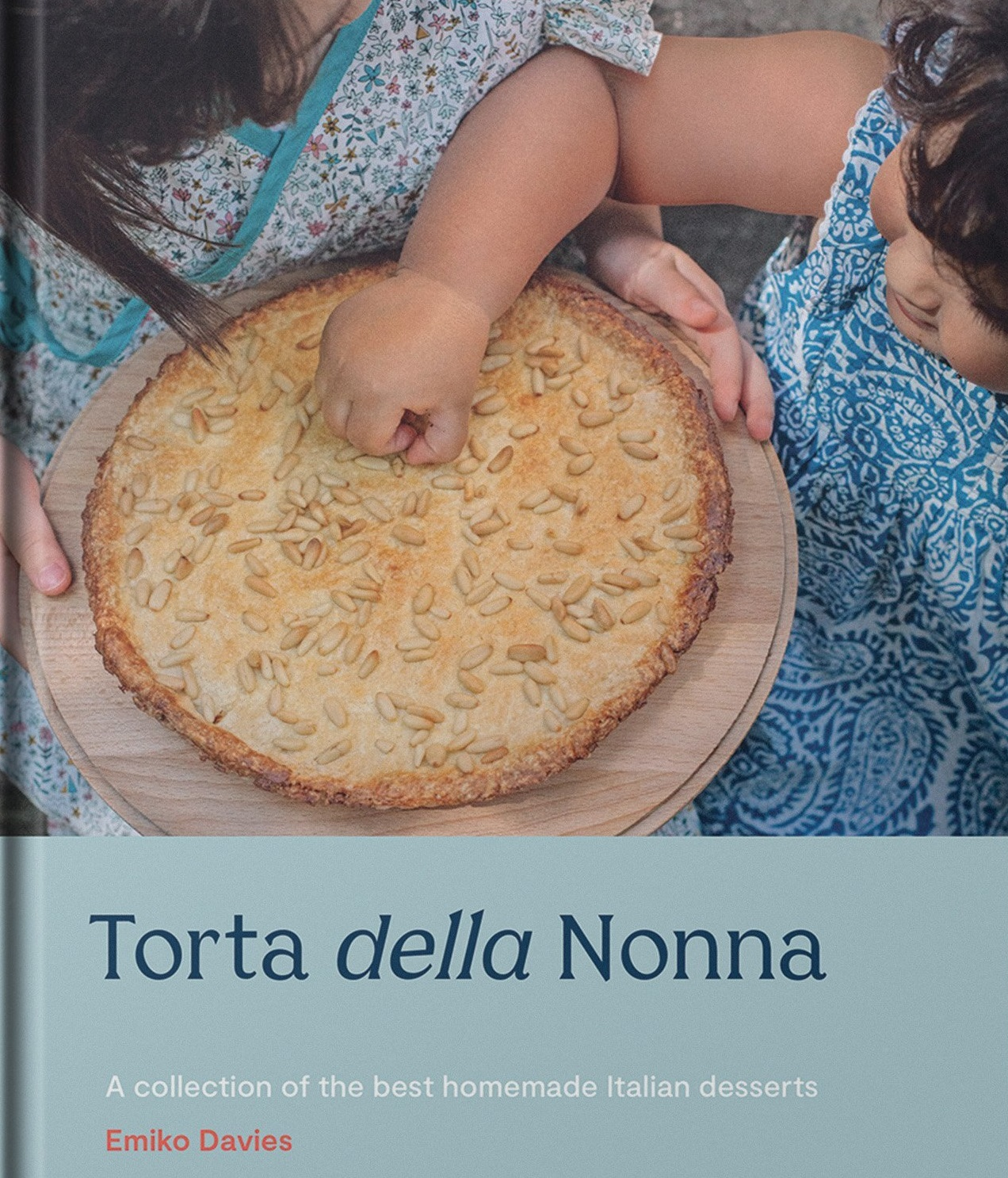 THE BOOK: Torto della Nonna by Emiko Davies. Published by Hardie Grant Books. RRP: $34.99