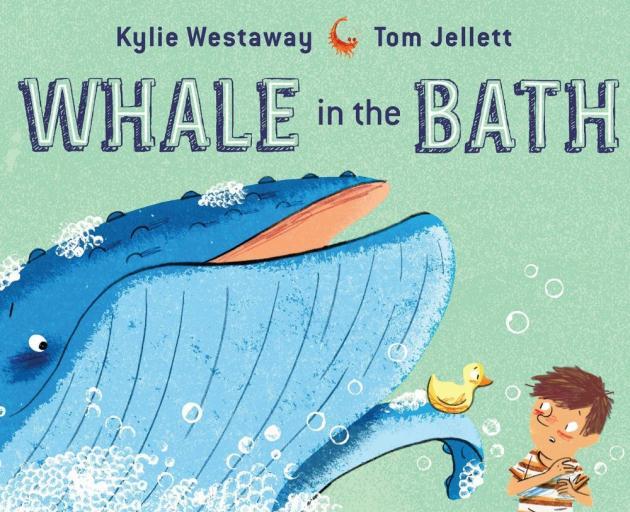 WHALE IN THE BATH<br><b>Kylie Westaway  & Tom Jellett<br></b><i>Allen & Unwin
