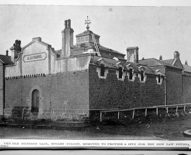 The old Dunedin Gaol, on the corner of Stuart and Castle Sts, where three of Otago's four...