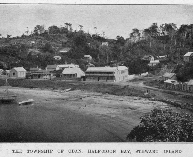 The township of Oban, Half-moon Bay, Stewart Island. — Otago Witness, 9.4.1919. COPIES OF PICTURE...