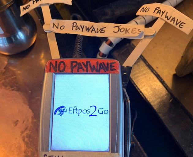 Eftpos machines with 'no Paywave' signs could be a thing of the past. Photo: NZ Herald