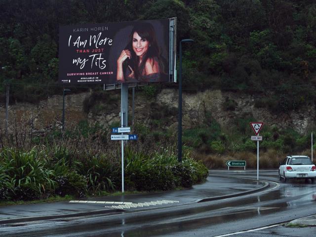 A Dunedin billboard was deemed objectionable by one resident. Photo: Linda Robertson
