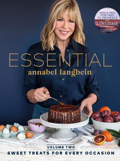 ESSENTIAL Volume Two: Sweet  Treats for Every Occasion,  by Annabel Langbein. Published by...