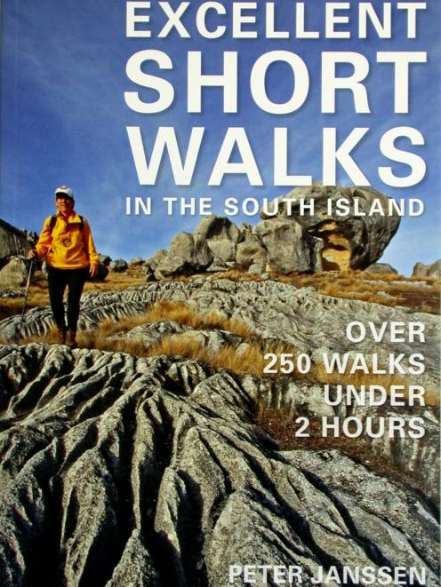 Excellent short walks in the South Island, by Peter Janssen, published by New Holland, RRP $32.99