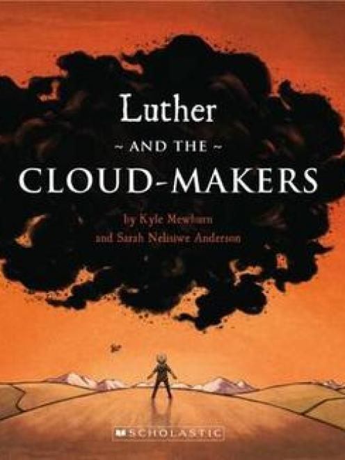 Luther and the Cloud-makers<br><b>Kyle Mewburn and Sarah Nelisiwe Anderson</b><br><i>Scholastic</i>