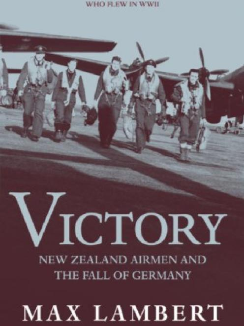 VICTORY<br><b>New Zealand Airmen and the Fall of Germany<b><br><i>HarperCollins</i>