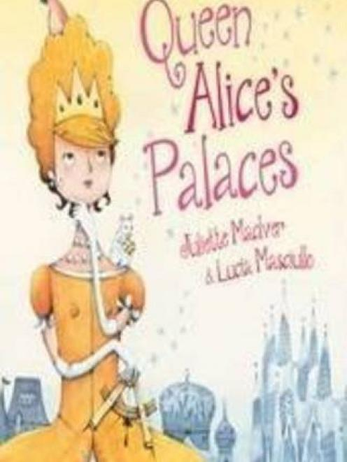 QUEEN ALICE'S PALACES<br><b>Juliette MacIver, Lucia Masciullo</b><br><i>ABC Books</i>
