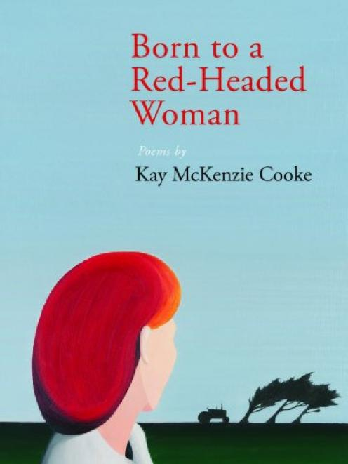 BORN TO A RED-HEADED WOMAN<br><b>Kay McKenzie Cooke</b><br><i>Otago University Press</i>