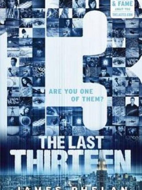 THE LAST THIRTEEN<br><b>James Phelan</b><br><i>Scholastic</i>