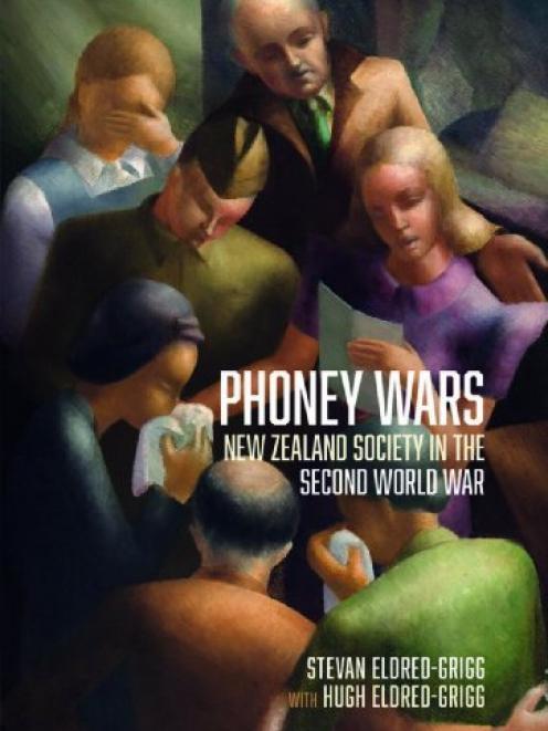 Phoney Wars: New Zealand Society  in the Second World War, by Stevan Eldred-Grigg, is published...