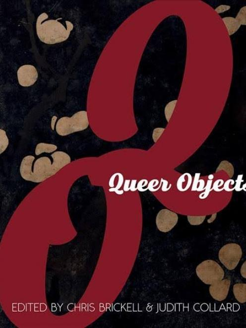 Queer Objects, edited By Chris Brickell and Judith Collard, published by Otago University Press,...