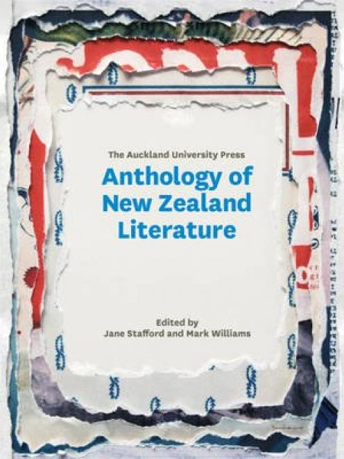 ANTHOLOGY OF NEW ZEALAND LITERATURE <br> <b> Jane Stafford and Mark Williams, eds. </b> <br> <i> Auckland University Press