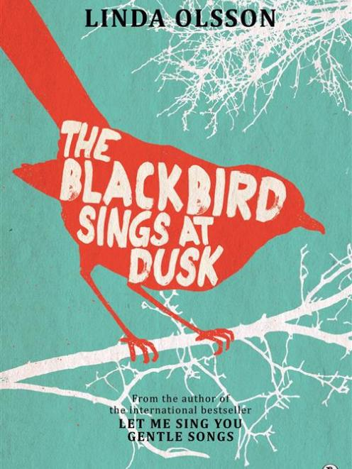 THE BLACKBIRD SINGS AT DUSK<br><b>Linda Olsson</b><br><i>Penguin Random House</i>