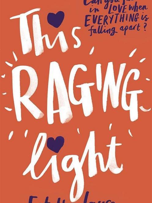 THIS RAGING LIGHT<br><b>Estelle Laure</b><br><i>Hachette</i>