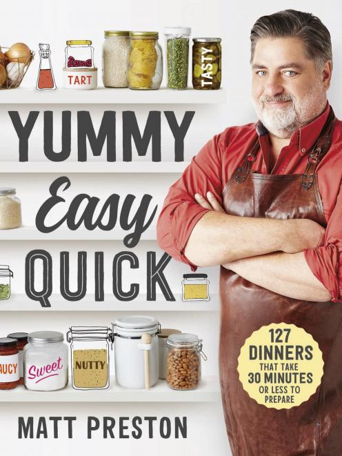 Yummy, Easy, Quick, by Matt Preston, Macmillan, $40