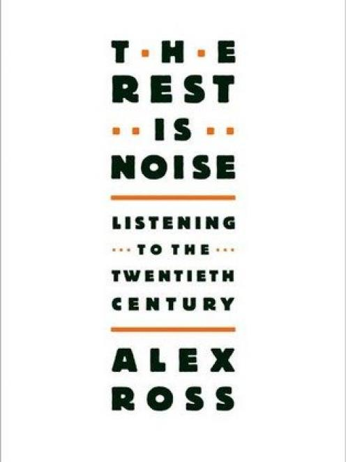 Alex Ross' best-selling book, The Rest is Noise.