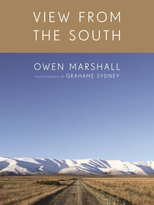 The cover of View From The South - poems by Owen Marshall and photographs by Grahame Sydney.  Photo: Supplied
