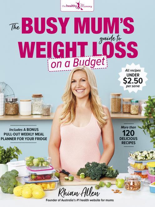 繁忙的妈妈的预算减肥指南,由Rhian Allen发布,由Plum发布,RRP $ 39.99。