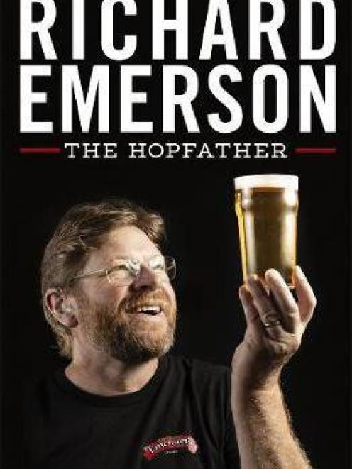 Richard Emerson The Hopfather, by Michael Donaldson, Penguin NZ, RRP$45