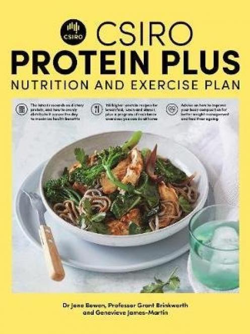 CSIRO Protein Plus, by Prof Grant Brinkworth, Dr Jane Bowen and Genevieve James-Martin, Macmillan, RRP $34.99