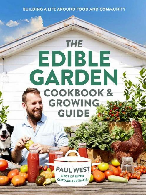 The Edible Garden Cookbook & Growing Guide, by Paul West, published by Plum, RRP $39.99