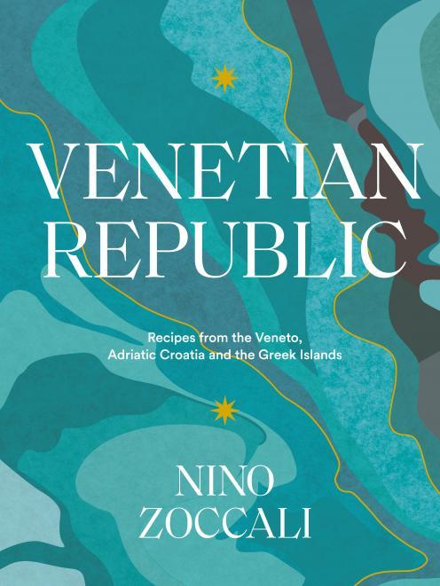 Venetian Republic, by Nino Zoccali, Published by Murdoch Books, RRP $55