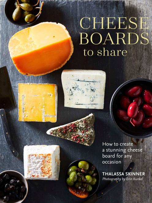 Cheese Boards to Share, by Thalassa Skinner, published by Ryland Peters & Small, RRP$39.99