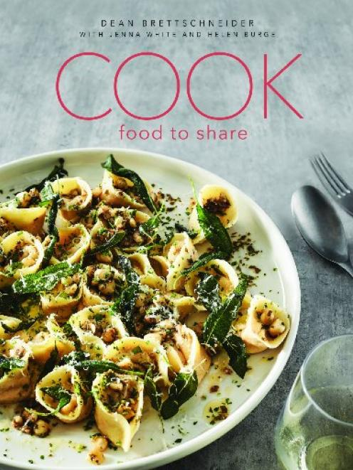 Cook: Food to Share, Dean Brettschneider with Jenna White and Helen Burge, Bateman Publishing,...