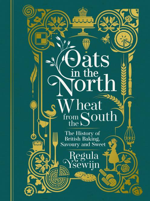 THE BOOK: Oats in the North, Wheat from the South, by Regula Ysewijn, published by Murdoch Books,...