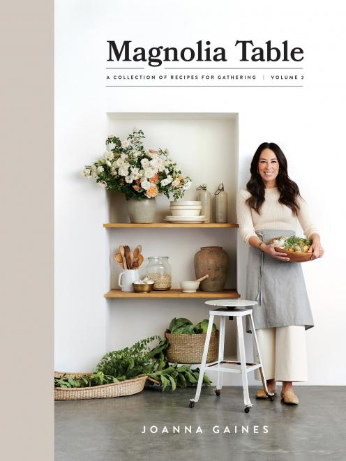 THE BOOK: Magnolia Table, Volume 2, by Joanna Gaines, published by William Morrow, RRP$59.99.