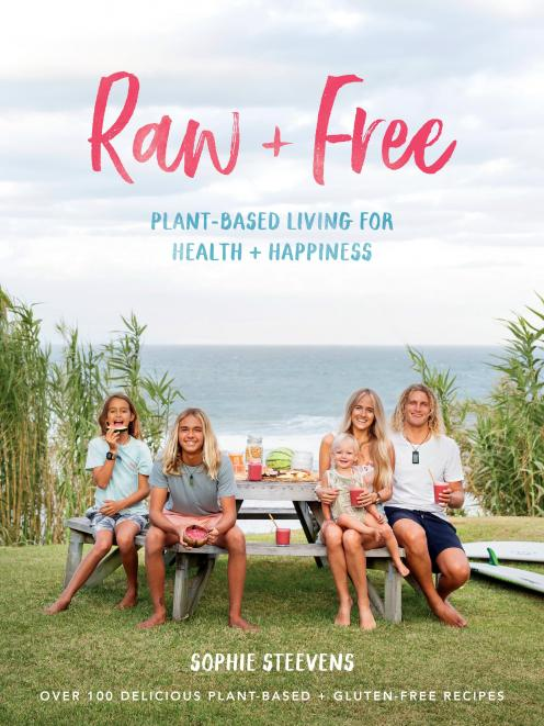 THE BOOK: Raw & Free, by Sophie Steevens, Published by Allen & Unwin NZ,  RRP$45