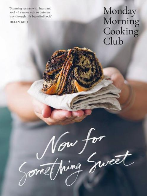 THE BOOK: Now For Something Sweet, by  Monday Morning Cooking Club, published by HarperCollins,...