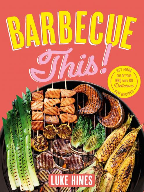 THE BOOK: Barbecue This!, by Luke Hines,  published by Plum, RRP $39.99