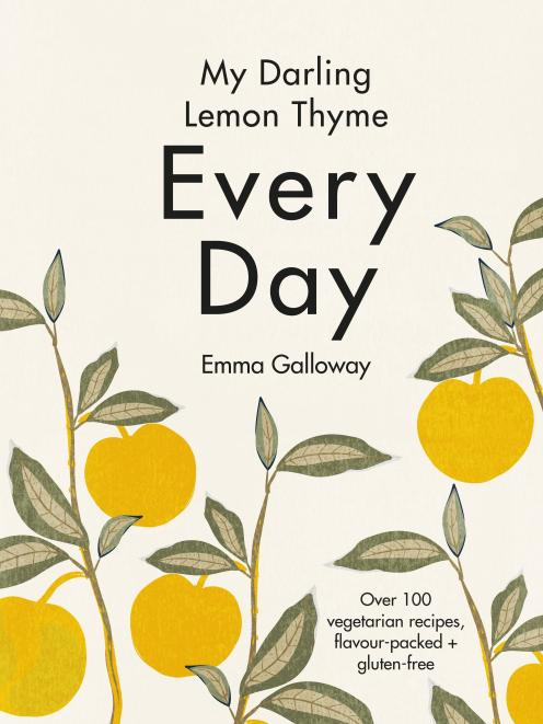The Book: Every Day, by Emma Galloway, HarperCollins NZ, RRP $60