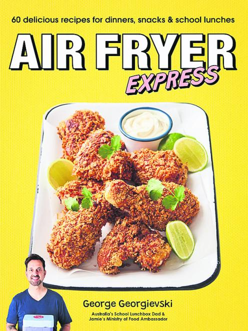 Air Fryer Express by George Georgievski. Published by Plum. RRP: $29.99