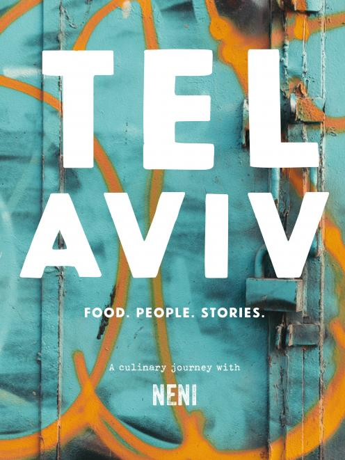 Tel Aviv, by Neni, photography by Nuriel Molcho, Murdoch Books, RRP $55