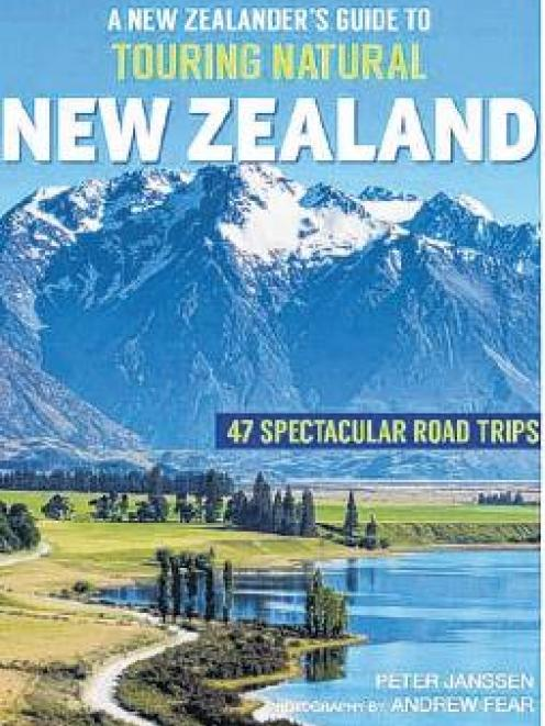 THE BOOK: A New Zealander's Guide to Touring Natural New Zealand, by Peter Janssen, published by...