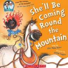 SHE'LL BE COMING ROUND THE MOUNTAIN<br><b>Sung by the Topp Twins, pictures  Jenny Cooper<b><br><i>Scholastic</i>