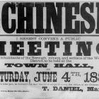 The poster advertising a public meeting aimed at stopping the influx of Chinese to Western...
