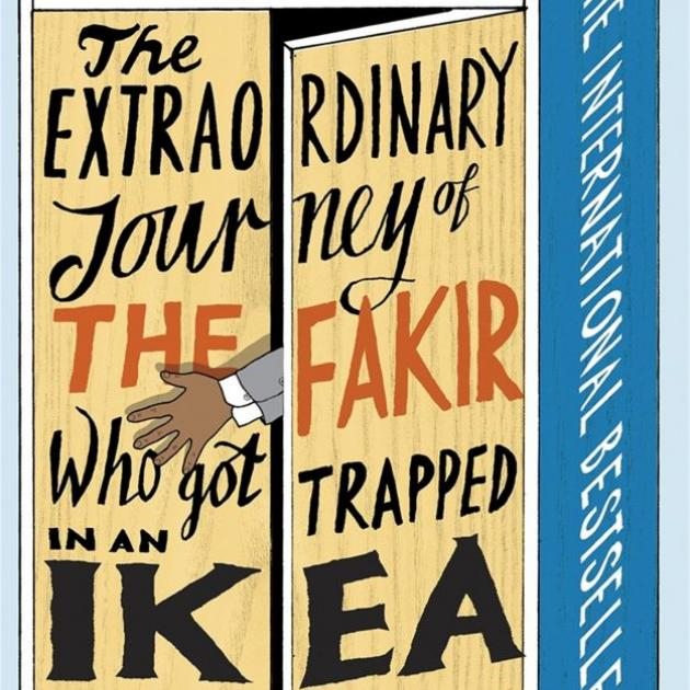 THE EXTRAORDINARY JOURNEY OF THE FAKIR WHO GOT TRAPPED IN AN IKEA WARDROBE<br><b>Romain Puertolas</b><br><i>Vintage</i>