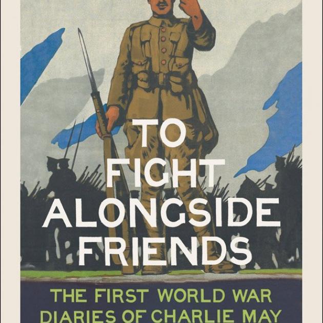 TO FIGHT ALONGSIDE FRIENDS<br><b>Gerry Harrison (ed)</b><br><i> William Collins</i>