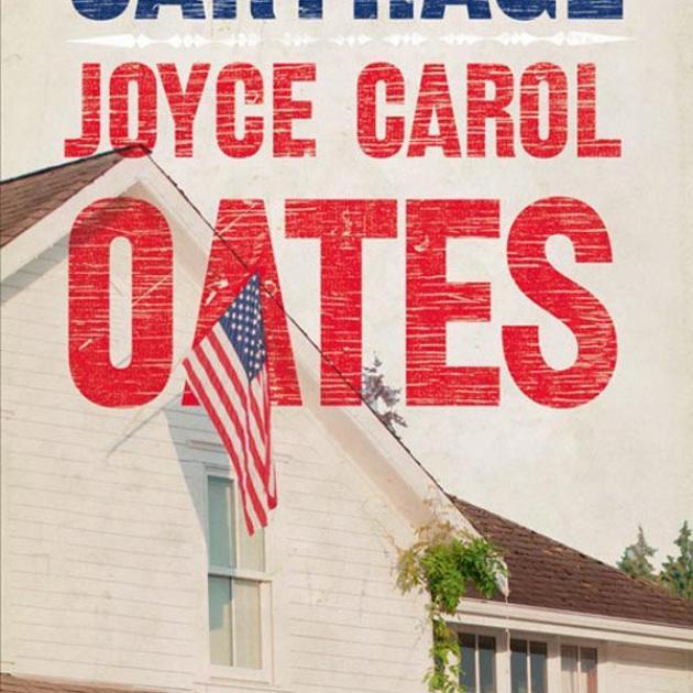 CARTHAGE<br><b>Joyce Carol Oates</b><br><i>HarperCollins</i>