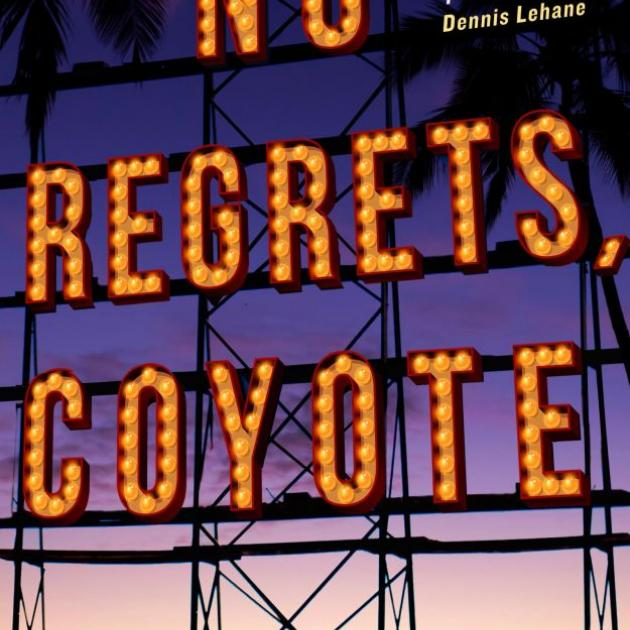 NO REGRETS, COYOTE<br><b>John Dufresne</b><br><i>Serpent's Tail</i>