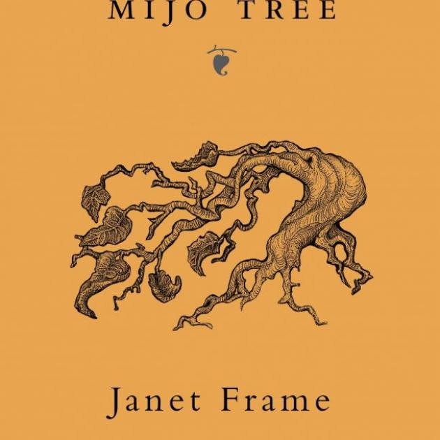 THE MIJO TREE<br><b>Janet Frame, illustrations Deidre Copeland</b><br><i>Penguin</i>