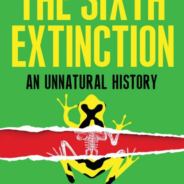 THE SIXTH EXTINCTION<br>An Unnatural History<b>Elizabeth Kolbert</b><br><i>Allen &  Unwin</i>
