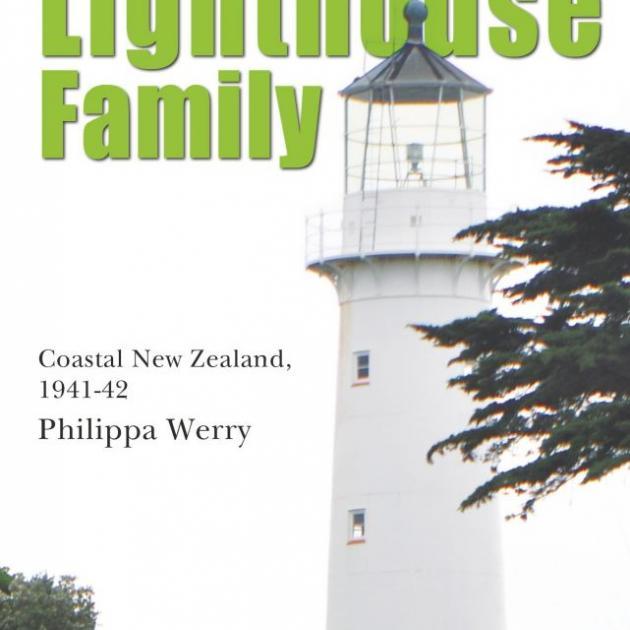 LIGHTHOUSE FAMILY<br>Coastal New Zealand, 1941-42<br><b>Philippa Werry</b><br><i>Scholastic</i>